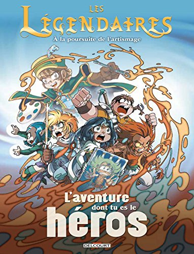 Les Légendaires - L'aventure dont tu es le héros : À la poursuite de l'artismage
