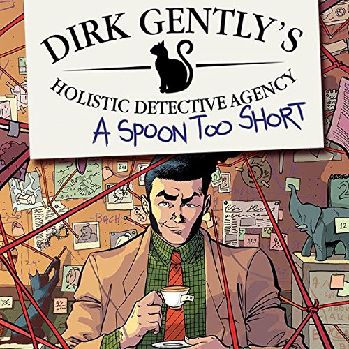 Dirk Gently's Holistic Detective Agency: A Spoon Too Short (Issues) (5 Book Series)