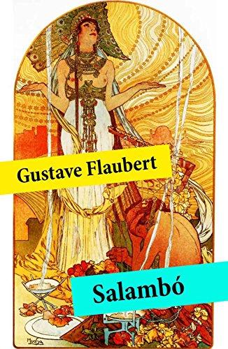 Salambó (texto completo, con índice activo) por Gustave Flaubert