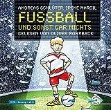 Fußball und sonst gar nichts!: 2 CDs