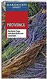 Baedeker SMART Reiseführer Provence: Perfekte Tage mit dem Duft von Lavendel - Peter Bausch