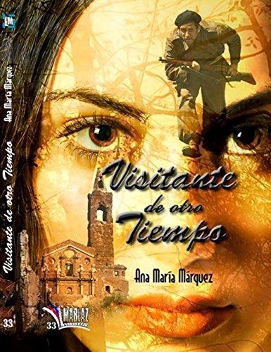 Visitante de otro tiempo por Ana María Márquez