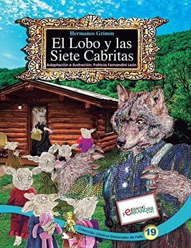 El Lobo y las Siete Cabritas: TOMO 19 de los Clásicos Universales de Patty: Volume 19