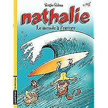 Nathalie (Tome 16) - Le monde à l'envers (French Edition)