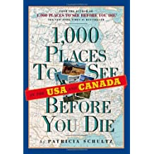 1000 Places to See Before You Die. USA & Canada
