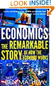 #4: Economics: The Remarkable Story of How the Economy Works