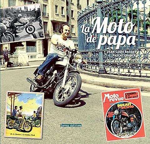 La Moto De Papa - La moto de