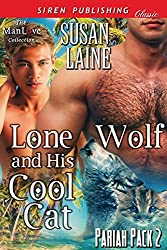 Lone Wolf and His Cool Cat [Pariah Pack 2] (Siren Publishing Classic ManLove)