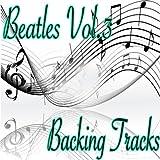 Beatles, Vol.3 (Backing Tracks)