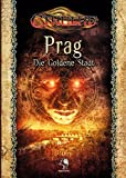 Cthulhu Prag - Die Goldene Stadt (Komplettausgabe)