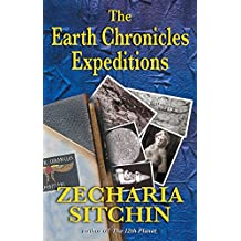The Earth Chronicles Expeditions (English Edition)