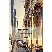 The Substitute - Book I