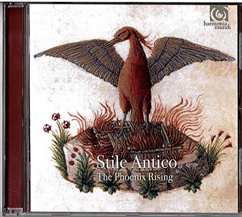 The Phoenix Rising / Stile Antico