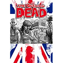 The Queuing Dead: A Very British Zombie Anthology