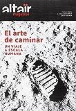 MAGAZINE ALTAÏR EL ARTE DE CAMINAR (360?)