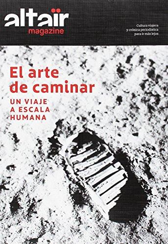 MAGAZINE ALTAÏR EL ARTE DE CAMINAR (360˚)