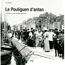 Le Pouliguen d'Antan à travers la carte postale ancienne