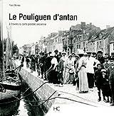Le Pouliguen d'Antan à travers la carte postale ancienne