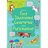 First Illustrated Grammar and Punctuation (Illustrated Dictionaries and Thesauruses)