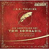 Die Abenteuer des Tom Bombadil: und andere Gedichte aus dem Roten Buch