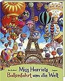 Miss Harriets Ballonfahrt um die Welt
