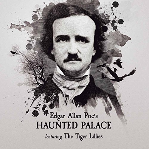 Edgar Allen Poe'S Haunted Palace (Classic Tiger)