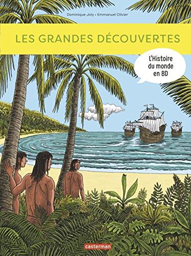 L'histoire du monde en BD : Les grandes découvertes