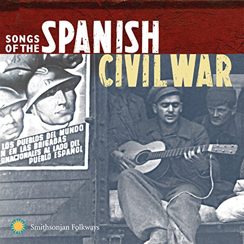 Songs of the Spanish Civil War...