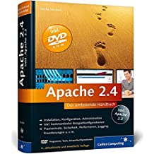 Apache 2.4: Skalierung, Performance-Tuning, CGI, SSI, Authentifizierung, Sicherheit, VMware Re
