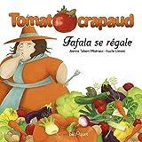 TomatOcrapaud : Fafala se régale
