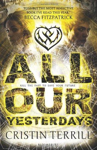 All Our Yesterdays par Cristin Terrill