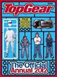 Top Gear: Official Annual 2012 (Annuals 2012)