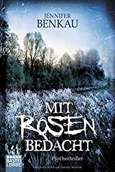Mit Rosen bedacht: Roman