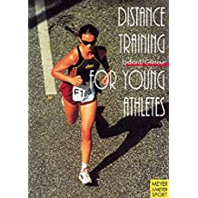 Distance Training for Young Athletes (Meyer & Meyer sport)