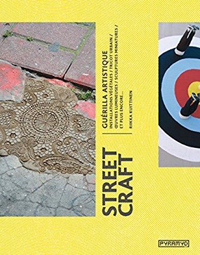 Street Craft, Guerilla Artistique