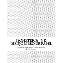 Isometrica - 3-D Dibujo Libro de Papel: 200 paginas (100 hojas), 8,5 x 11 pulgadas