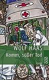 Buchinformationen und Rezensionen zu Komm, süßer Tod (Privatdetektiv Brenner, Band 3) von Wolf Haas