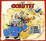 Les Goristes A Fond La Caisse / Les Goristes KMCD 516
