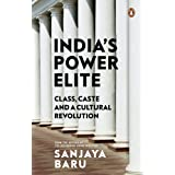India's Power elite: Caste, class and cultural revolution