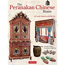 Peranakan Chinese Home: Art and Culture in Daily Life