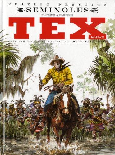 Tex, Spécial Tome 22 : Séminoles