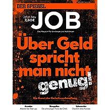 SPIEGEL JOB 2/2014: Über Geld spricht man nicht genug!