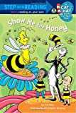 Show me the Honey (Dr. Seuss/Cat in the Hat) price comparison at Flipkart, Amazon, Crossword, Uread, Bookadda, Landmark, Homeshop18