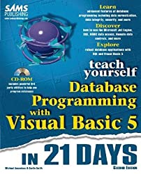 Teach Yourself Database Programming With Visual Basic 5 in 21 Days by Amundsen, Michael, Smith, Curtis (1997) Paperback