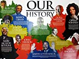 Our Black History Poster African American Famous People w/ Short Biography (18x24) by Tri-Seven Entertainment