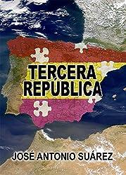 Tercera República (Spanish Edition)