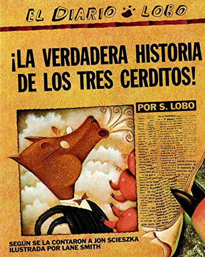La Verdadera Historia De Los Tres Cerditos (Picture Puffins)