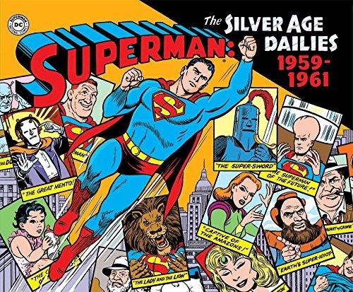 Superman: The Silver Age Newspaper Dailies Volume 1: 1959-1961 (Superman: the Silver Age Dailies) por Jerry Siegel, Sidney Friedfertig, Tom De Haven