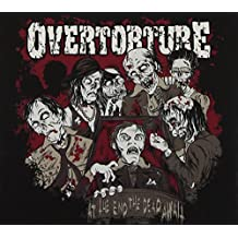 At The End The Dead Await by Overtorture (2013-03-12)