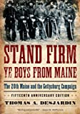 Stand Firm Ye Boys from Maine: The 20th - Best Reviews Guide